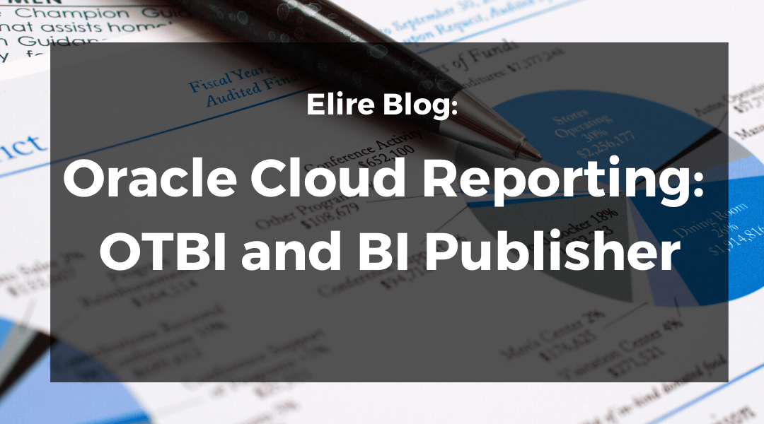 Oracle Cloud Reporting: OTBI and BI Publisher