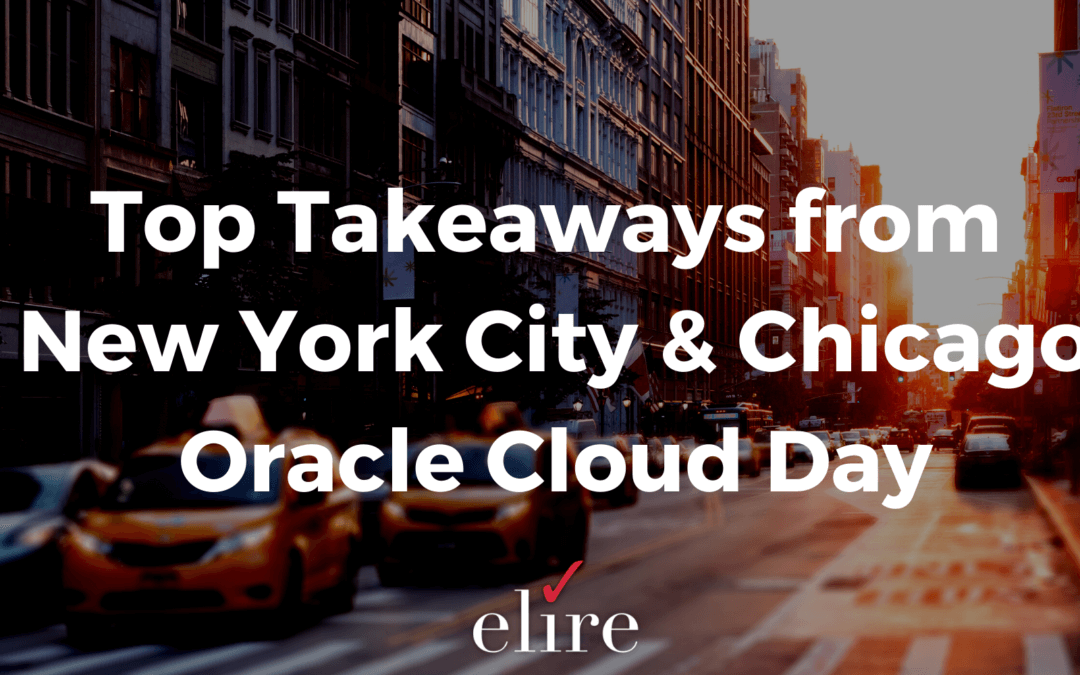 Top Takeaways from NYC & Chicago Oracle Cloud Day