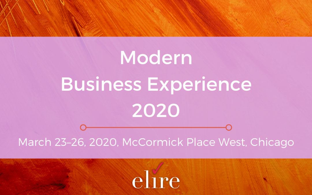 Modern Business Experience (MBX): Why Attend?