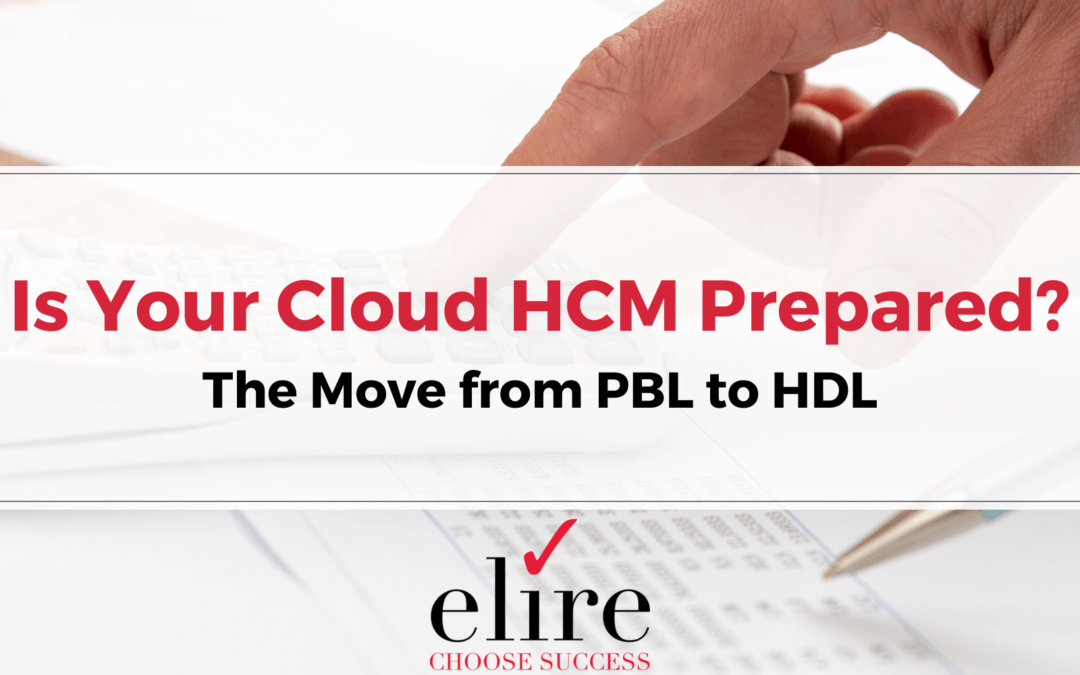 Is Your Cloud HCM Prepared?: The Move from PBL to HDL