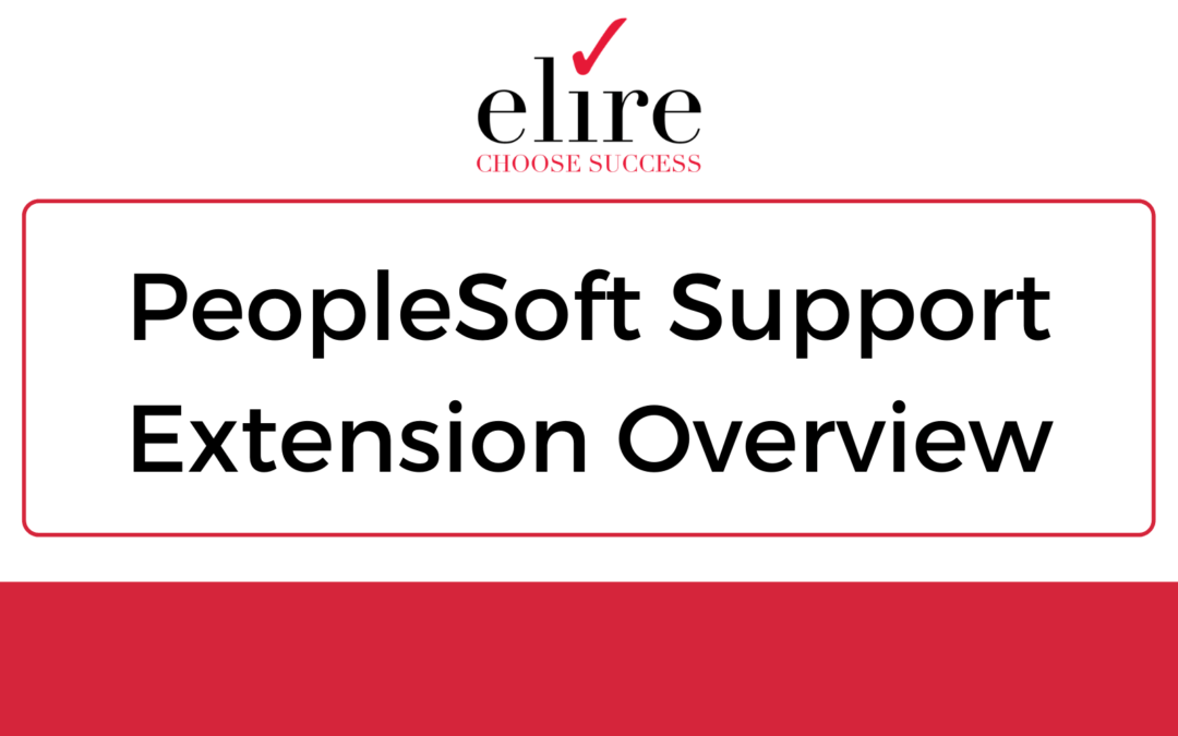 PeopleSoft Support Extension Overview