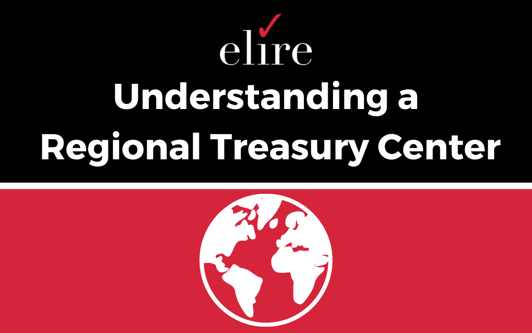 Understanding a Regional Treasury Center