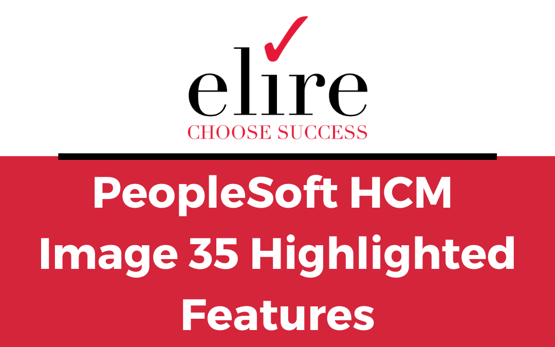 PeopleSoft HCM Image 35 Highlighted Features