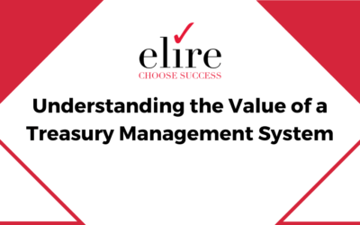 Understanding the Value of a Treasury Management System