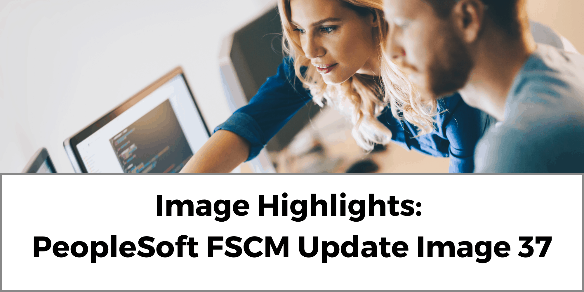 Image Highlights: PeopleSoft FSCM Update Image 37