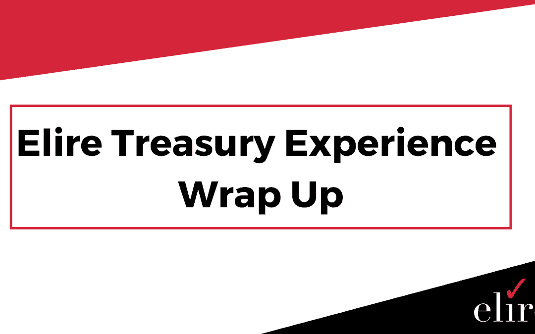 Elire Treasury Experience Recap