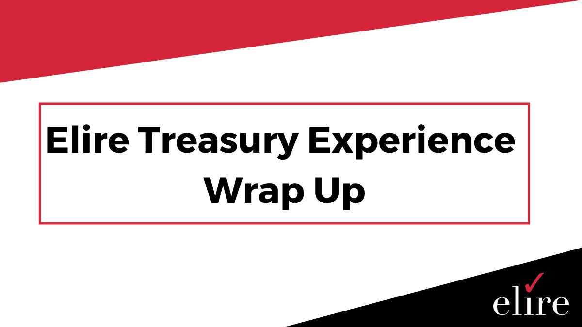 Elire Treasury experience.