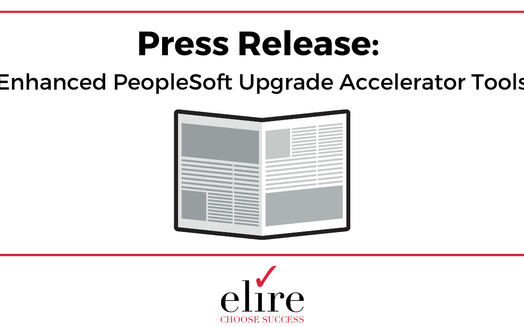 Press Release: PeopleSoft Upgrade Accelerator Tools