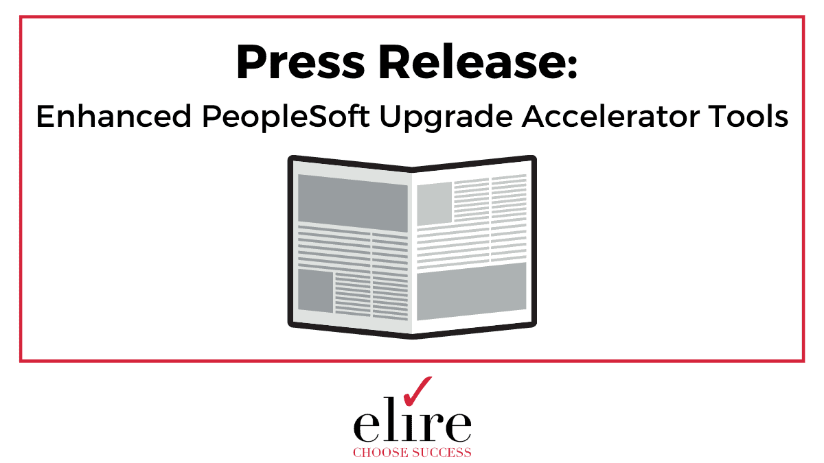 Enhanced PeopleSoft Upgrade Accelerator Tools
