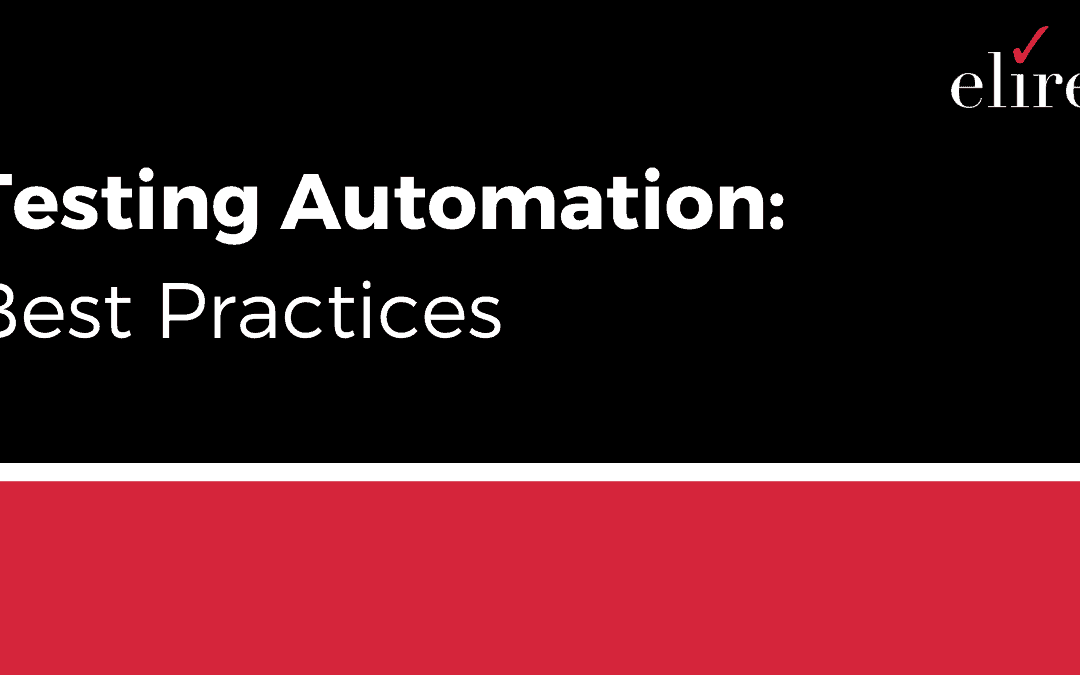 Testing Automation Best Practices