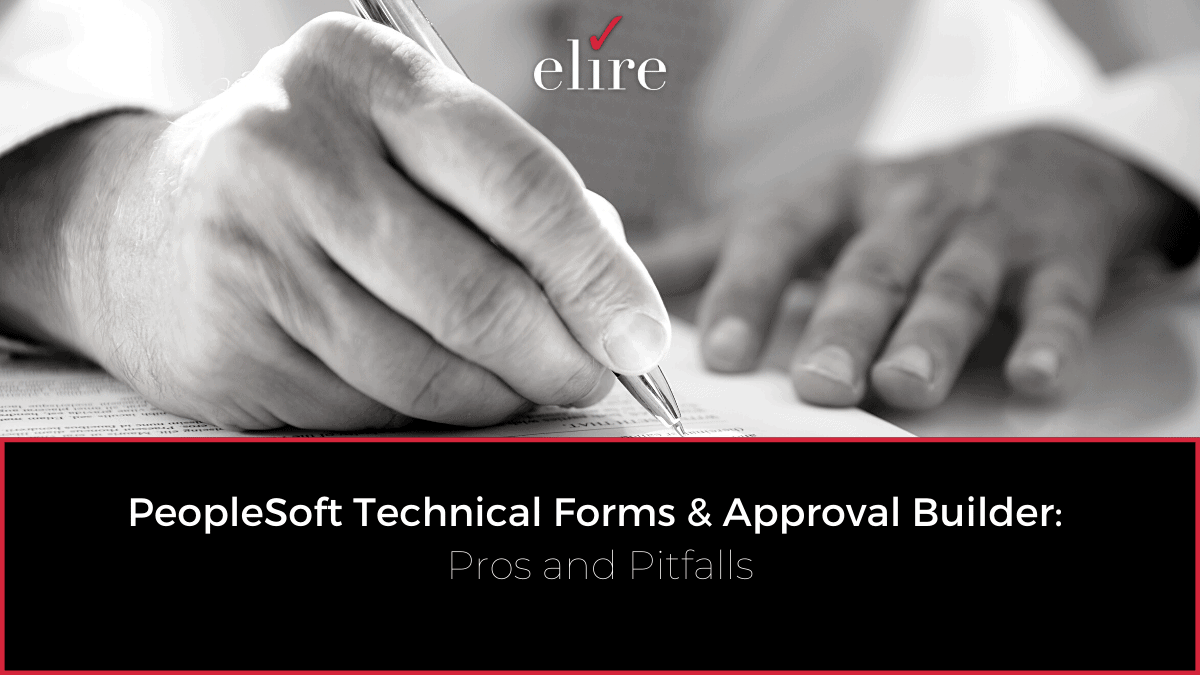 PeopleSoft Forms and Approval Builder