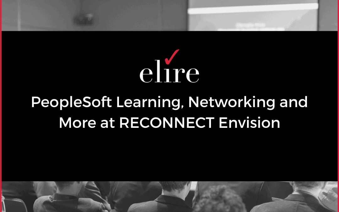 PeopleSoft Learning, Networking and More at RECONNECT Envision