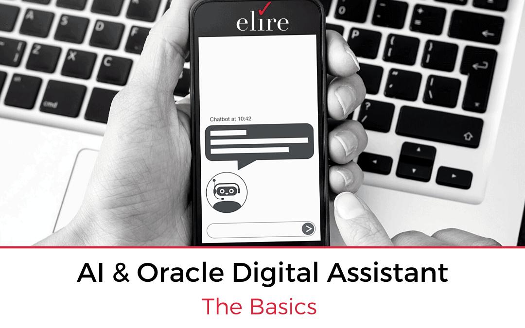 AI & Oracle Digital Assistant – The Basics