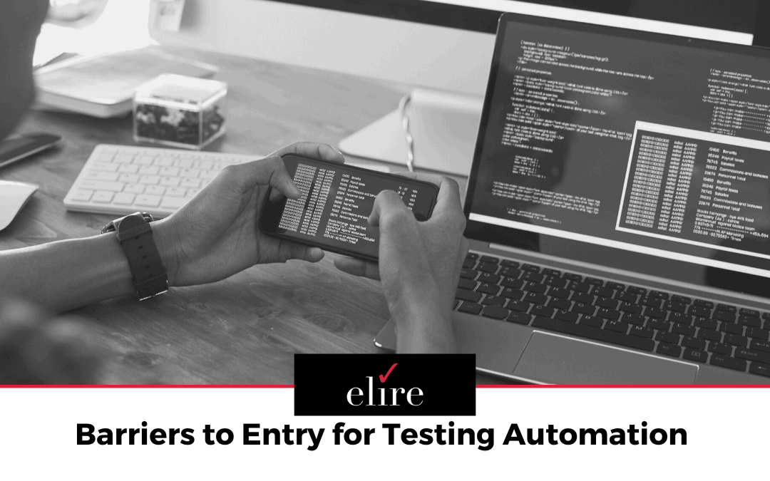 Barriers to Entry for Testing Automation