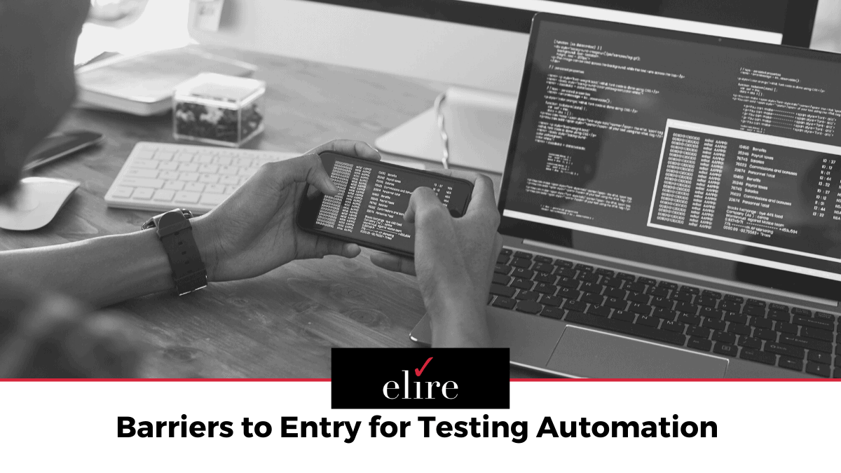 Barriers to testing automation to consider