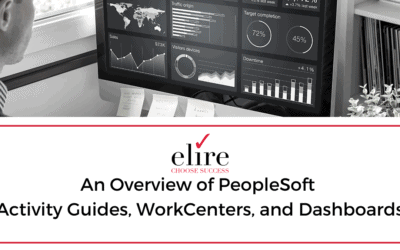 An Overview of PeopleSoft Activity Guides, WorkCenters, and Dashboards
