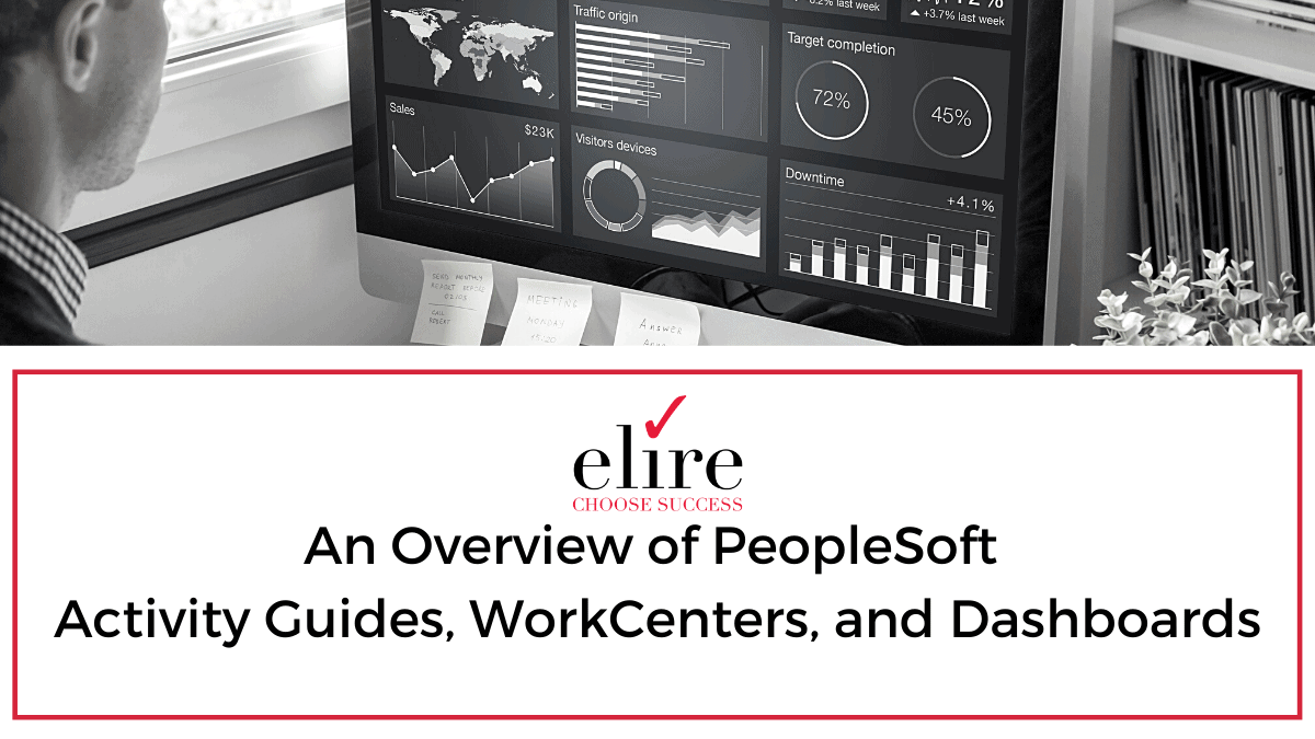 PeopleSoft activity guides, workcenters, and dashboards