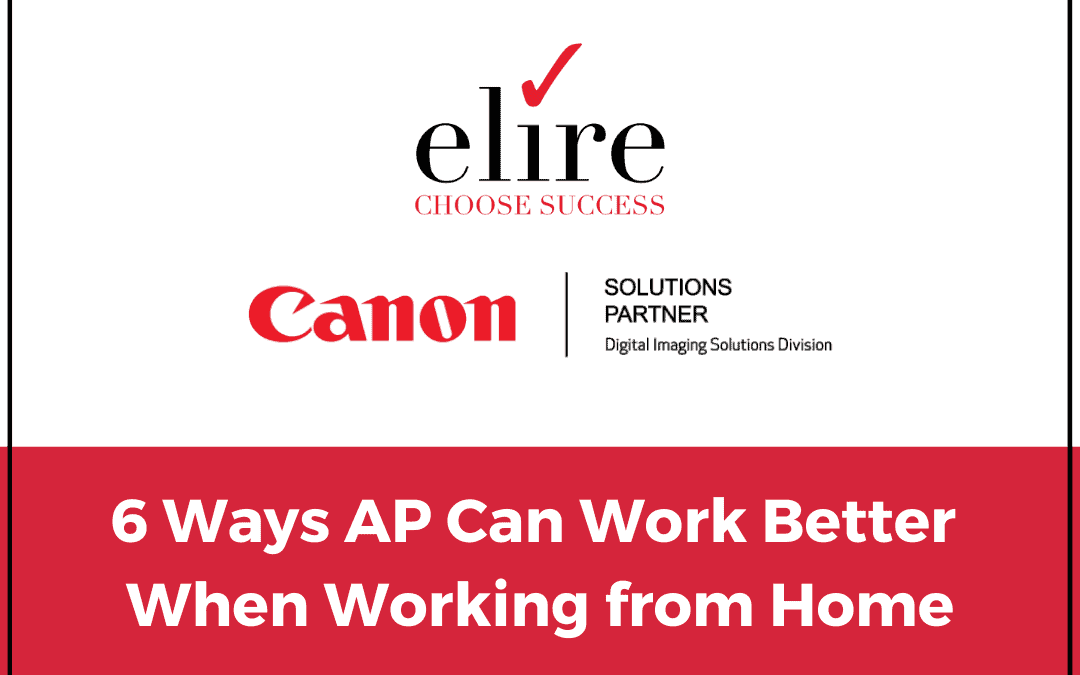 6 Ways AP Can Work Better When Working from Home