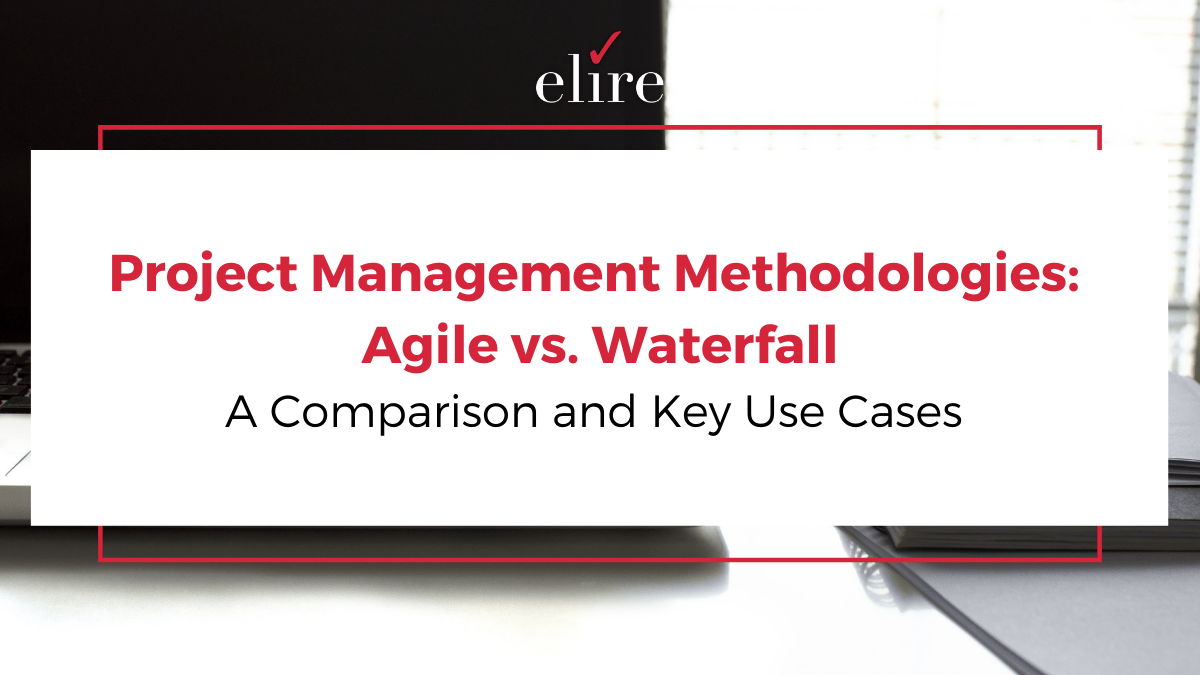 Comparison of Project Management Methodologies: Agile vs. Waterfall