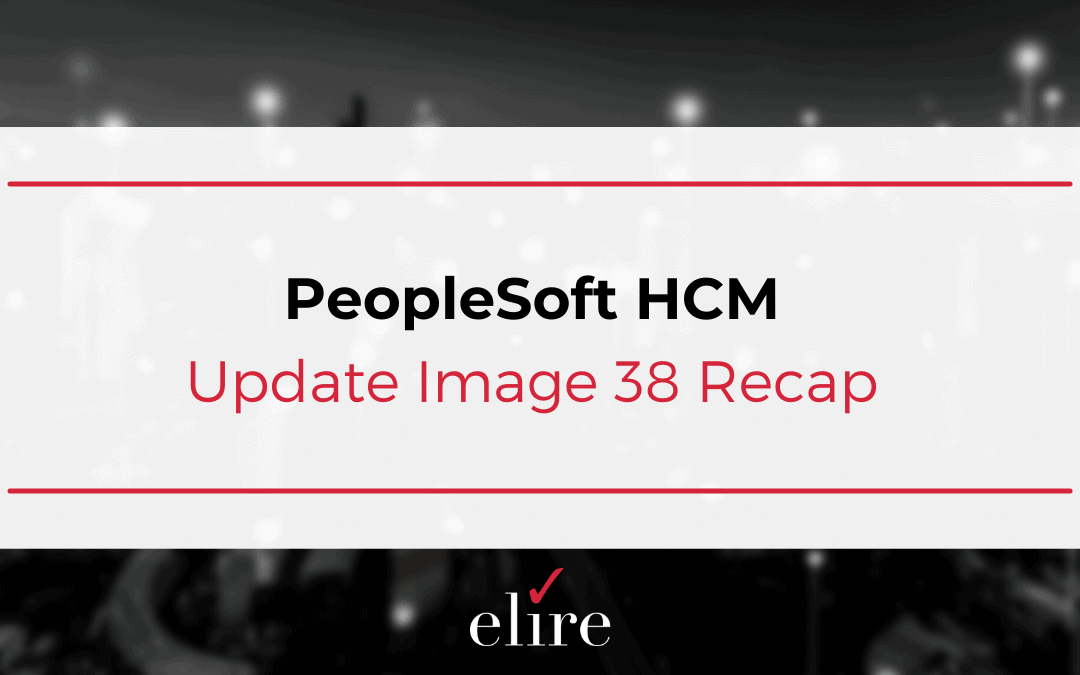PeopleSoft HCM Update Image 38 Recap