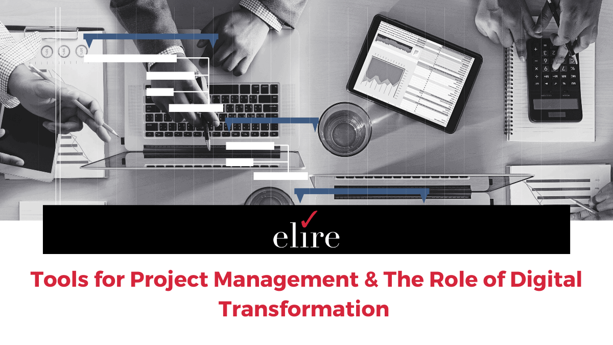 Tools for Project Management & The Role of Digital Transformation for Project managers