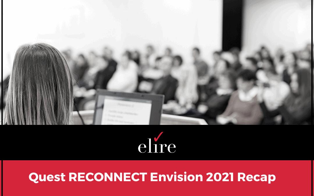 Quest RECONNECT Envision 2021 Recap