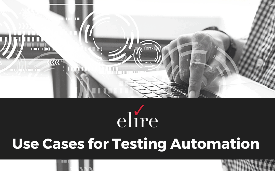 Use Cases for Testing Automation