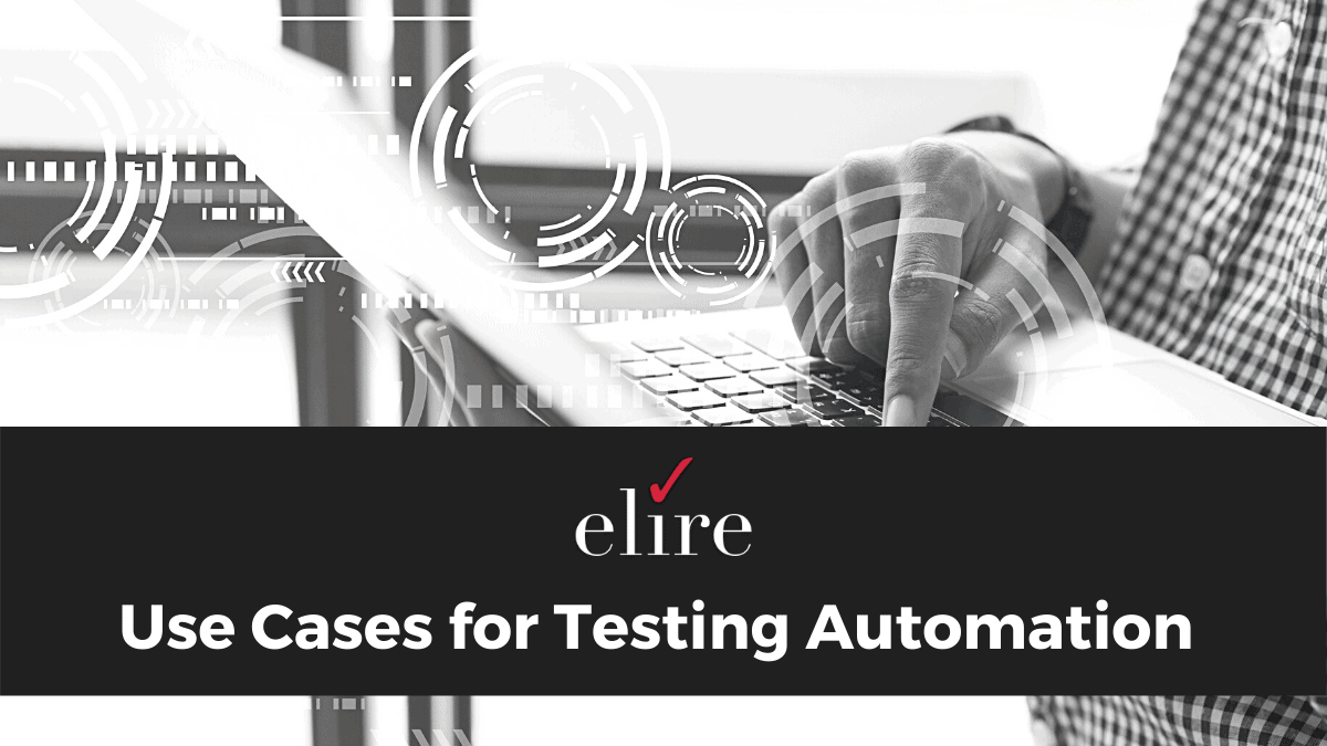 Key use cases for testing automation