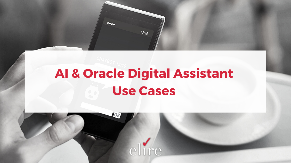 AI & Oracle Digital Assistant Use Cases