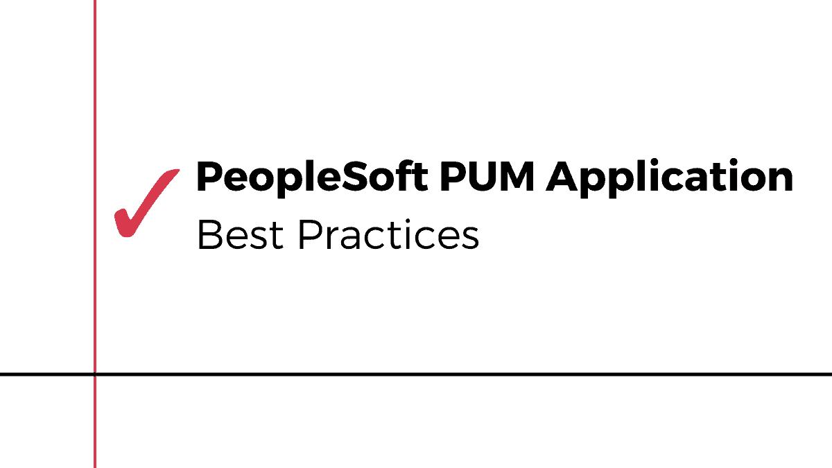 PUM Best Practices