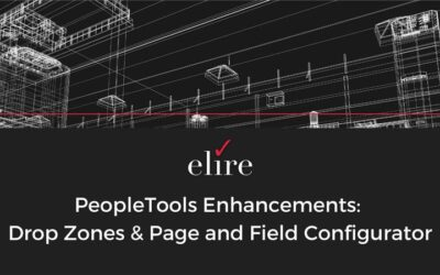 PeopleTools Enhancements: Drop Zones and Page and Field Configurator