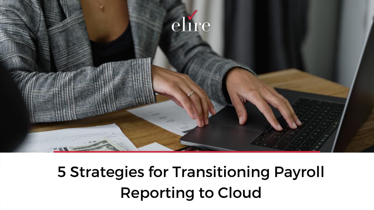 cloud Payroll reporting strategies